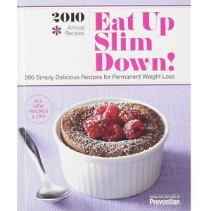 2010 Eat Up Slim Down! Cookbook by Prevention